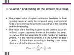 4 valuation and pricing for the interest rate swap