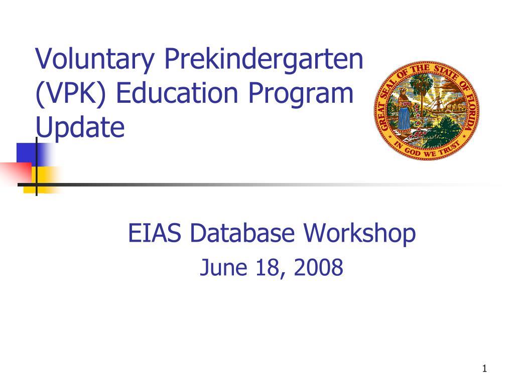 voluntary prekindergarten vpk education program update l - Voluntary Pre Kindergarten Program