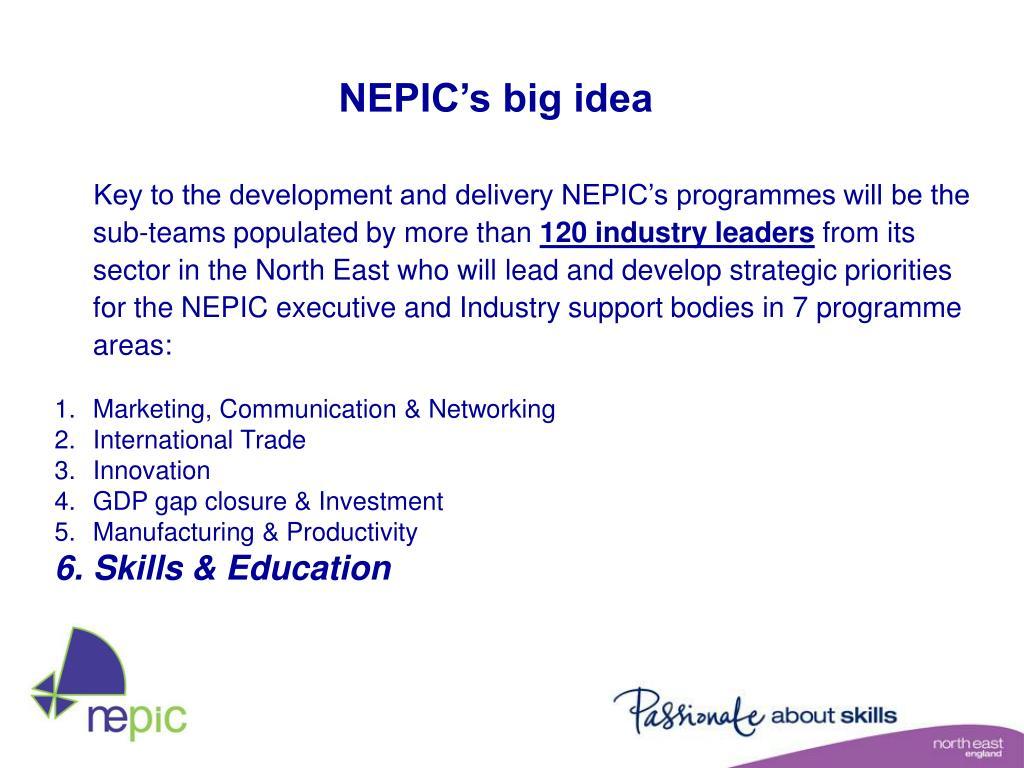 NEPIC's big idea
