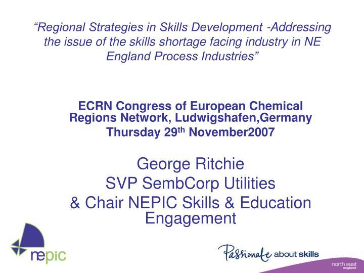 """Regional Strategies in Skills Development -Addressing the issue of the skills shortage facing ind..."