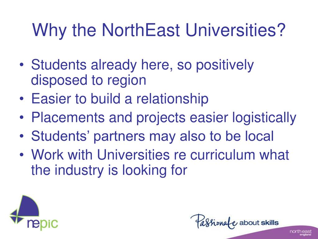 Why the NorthEast Universities?