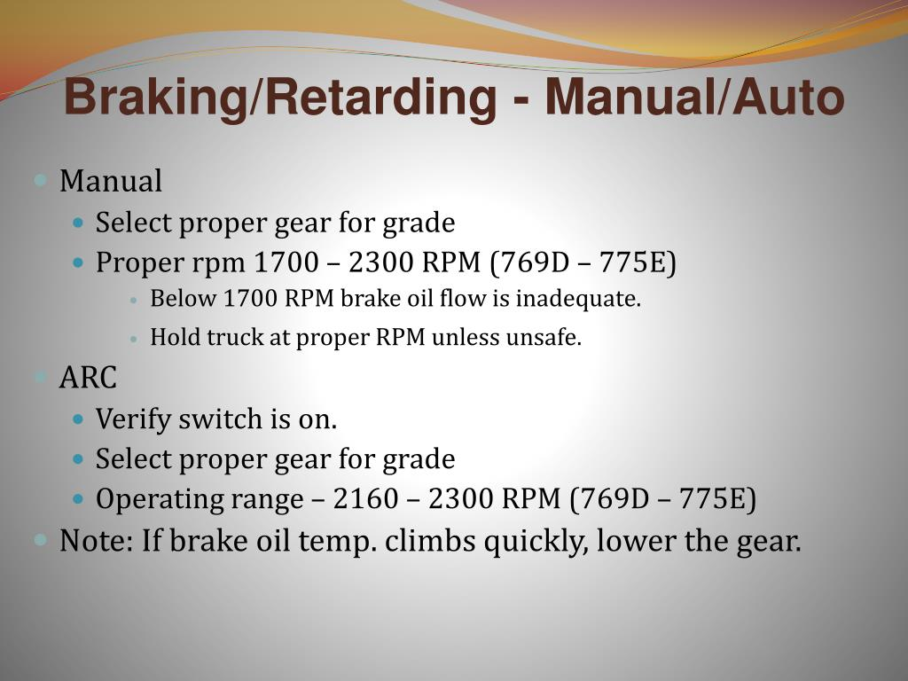 Braking/Retarding - Manual/Auto