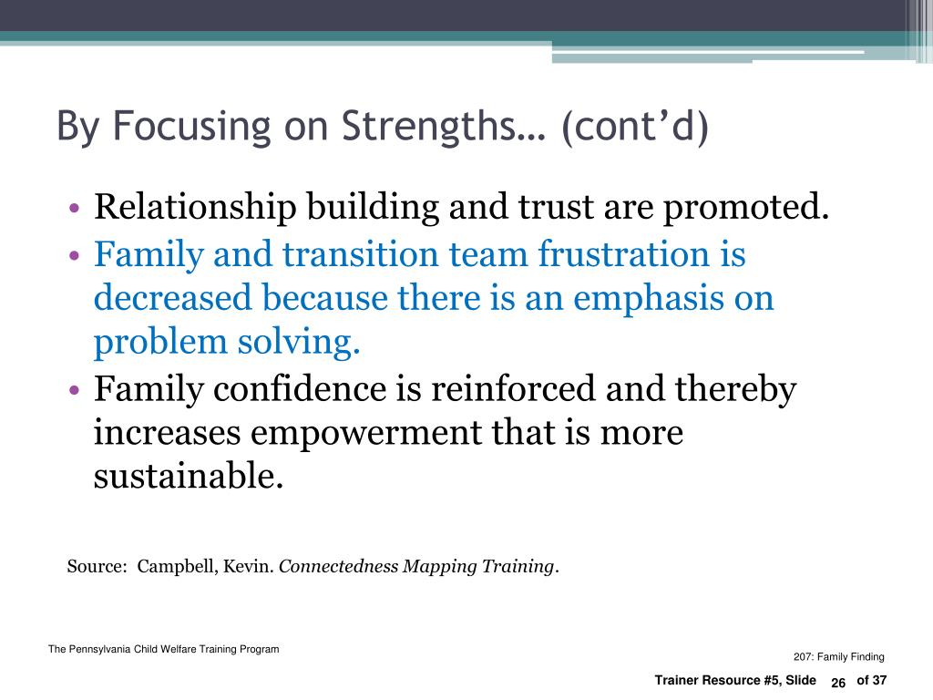 By Focusing on Strengths… (cont'd)