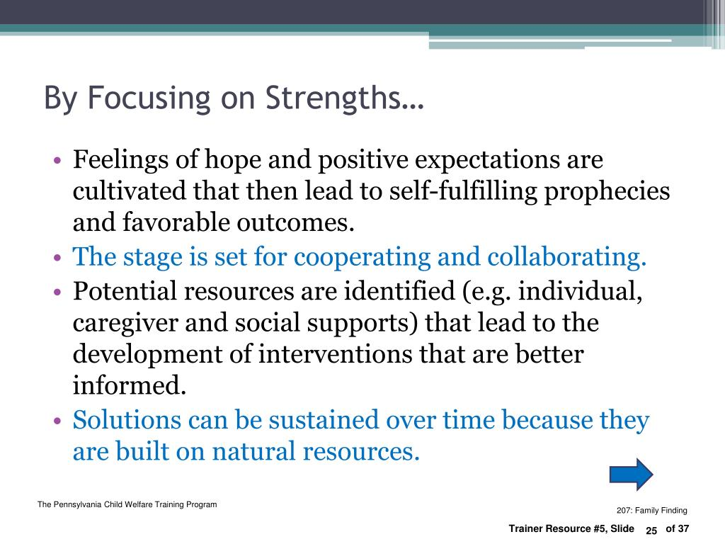 By Focusing on Strengths…