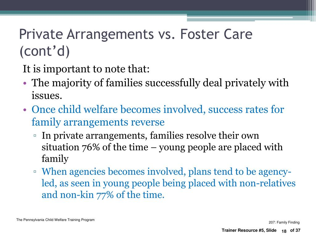 Private Arrangements vs. Foster Care (cont'd)