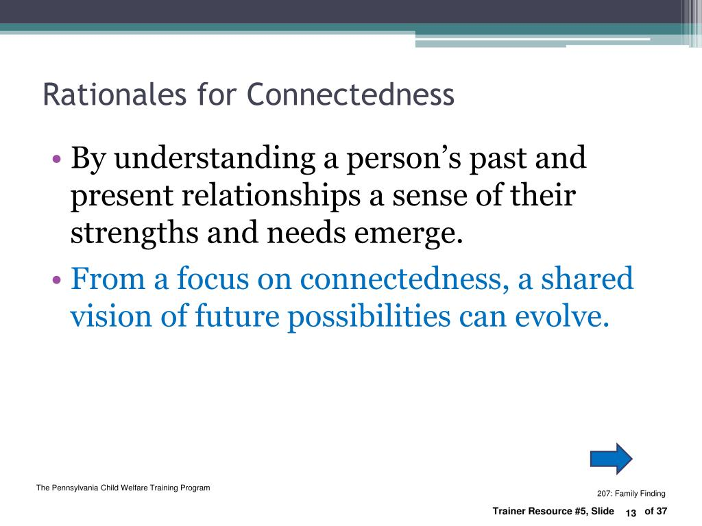 Rationales for Connectedness