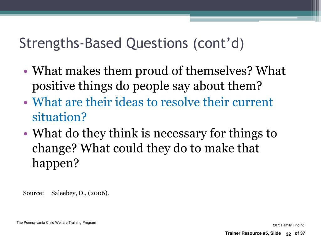 Strengths-Based Questions (cont'd)