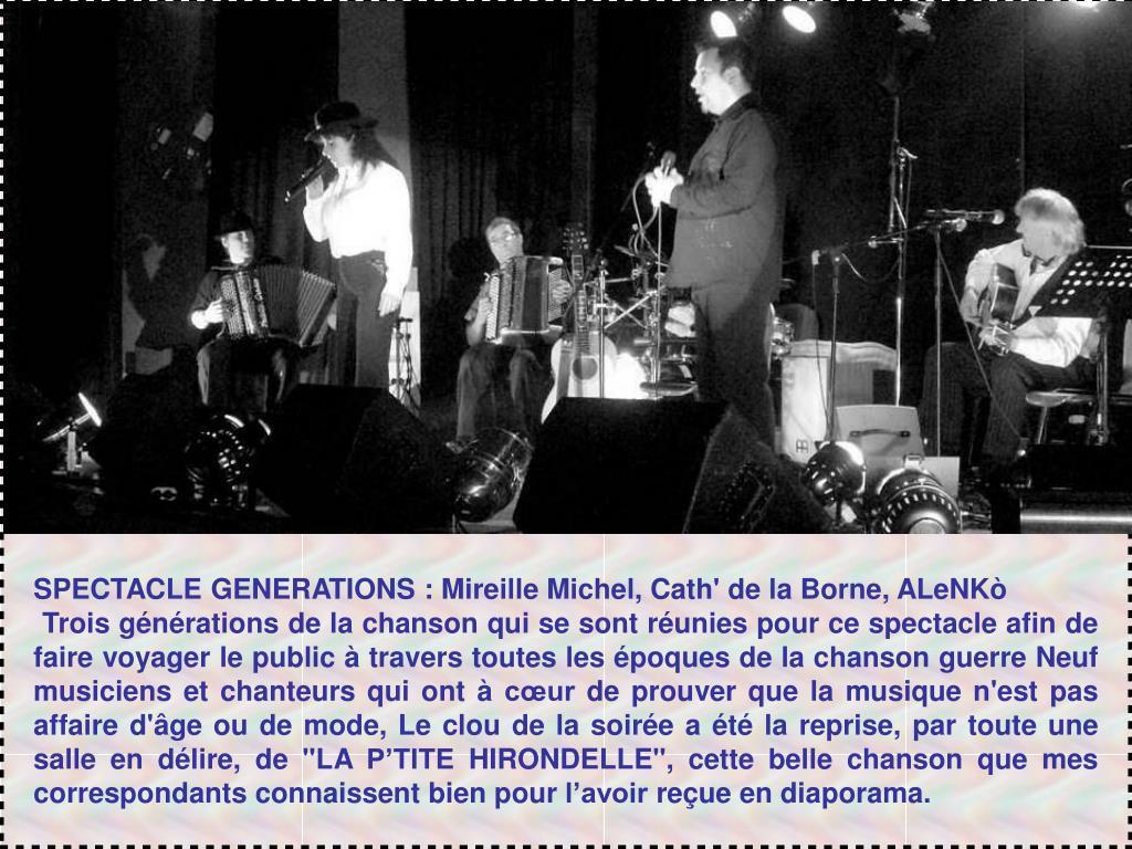 SPECTACLE GENERATIONS : Mireille Michel, Cath' de la Borne, ALeNKò