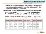 restriction or selection