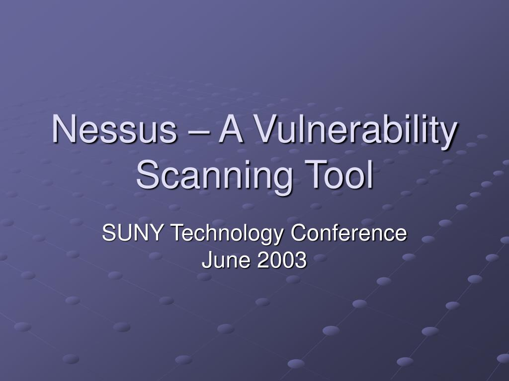 nessus a vulnerability scanning tool l.
