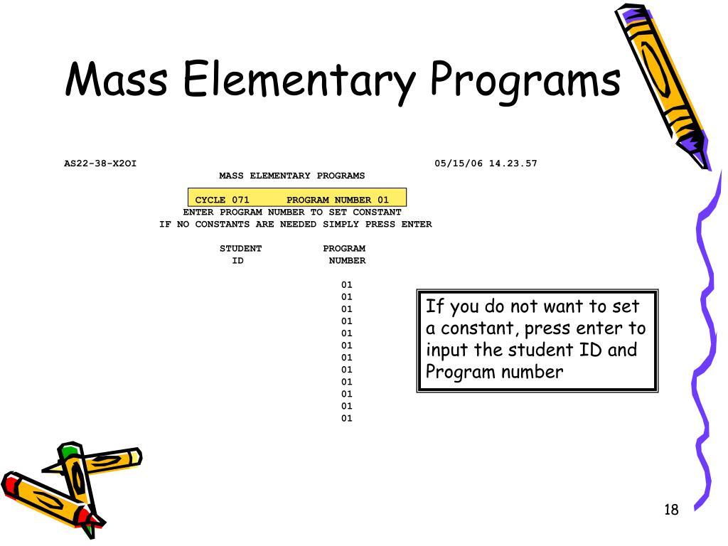 Mass Elementary Programs
