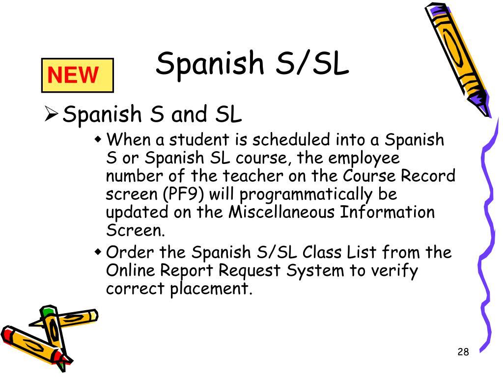 Spanish S/SL
