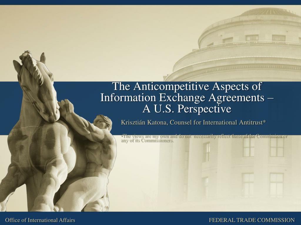 the anticompetitive aspects of information exchange agreements a u s perspective l.