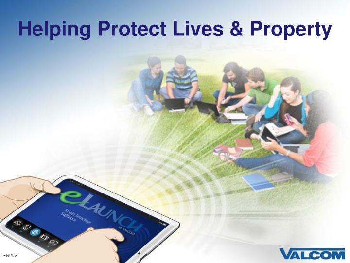 Helping Protect Lives & Property