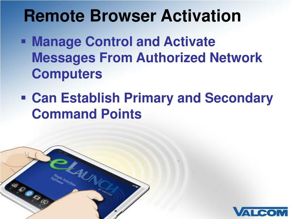 Remote Browser Activation