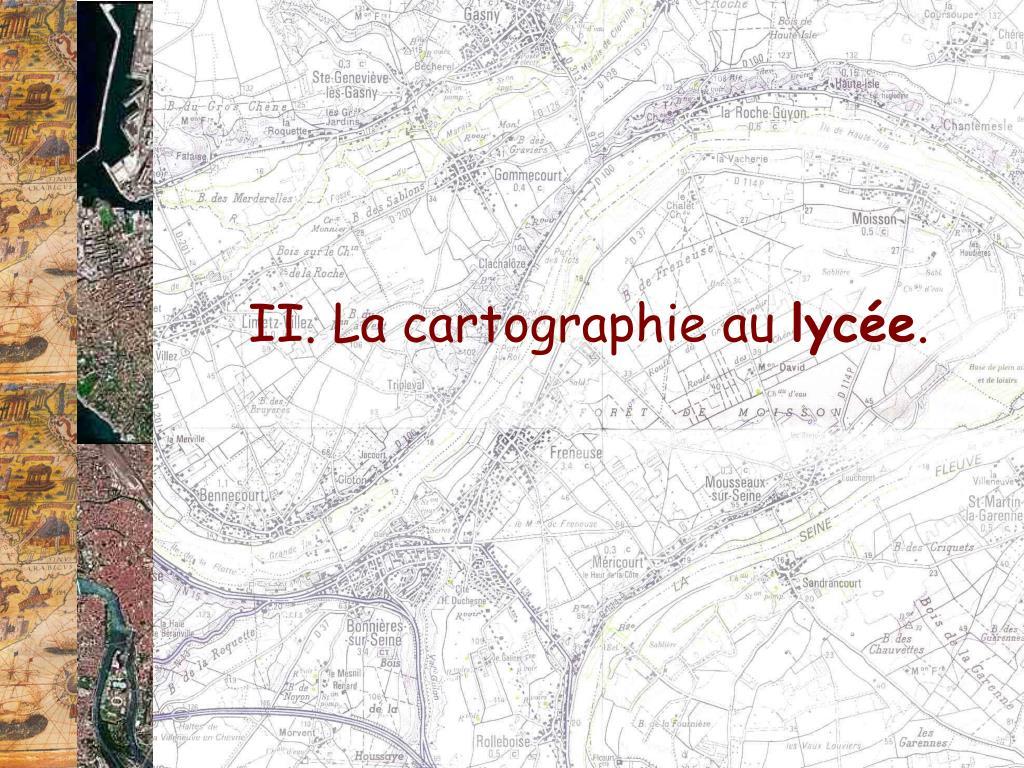 II. La cartographie au