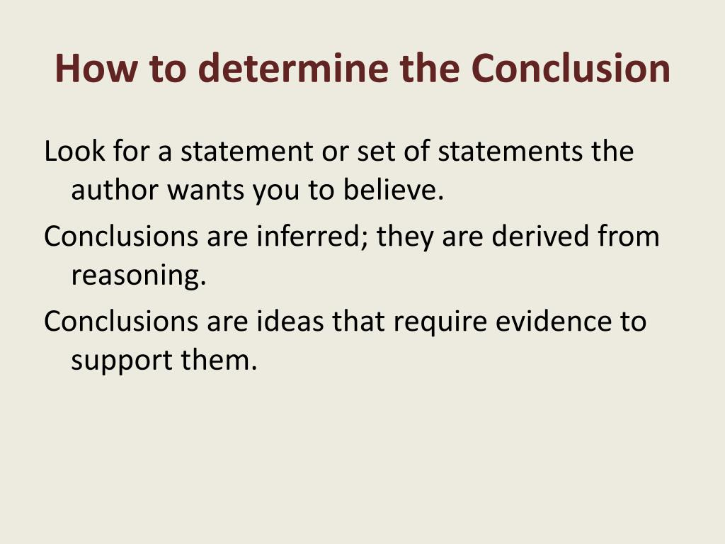 How to determine the Conclusion
