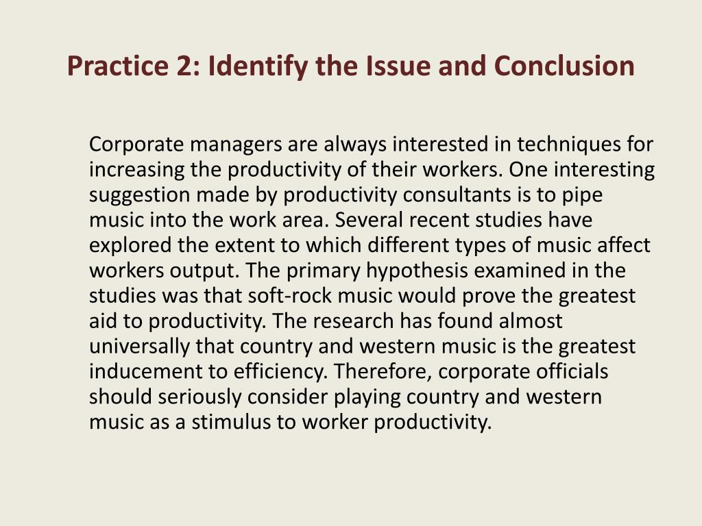 Practice 2: Identify the Issue and Conclusion