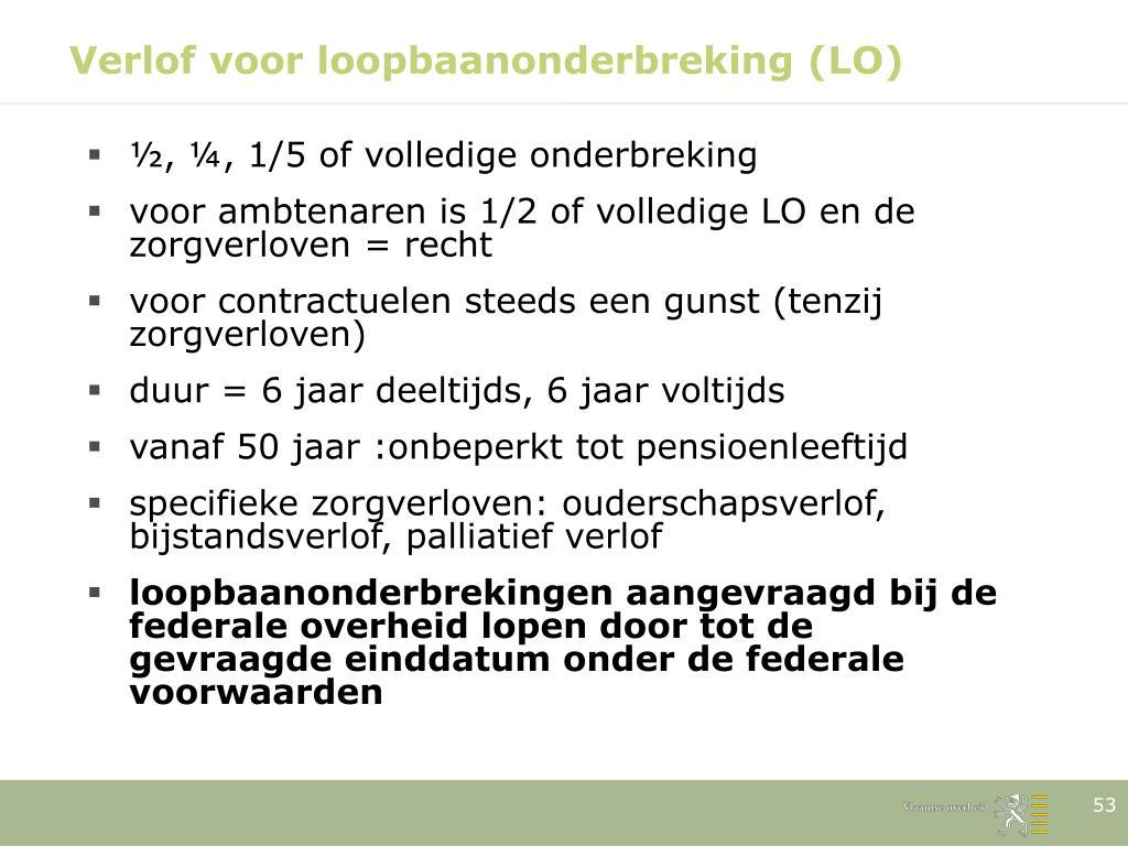 Verlof voor loopbaanonderbreking (LO)