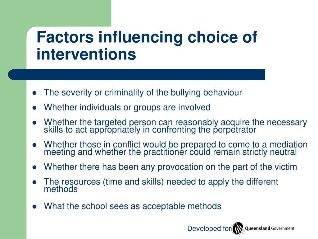 Factors influencing choice of interventions