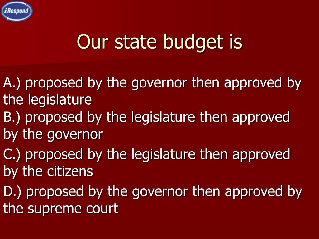 Our state budget is
