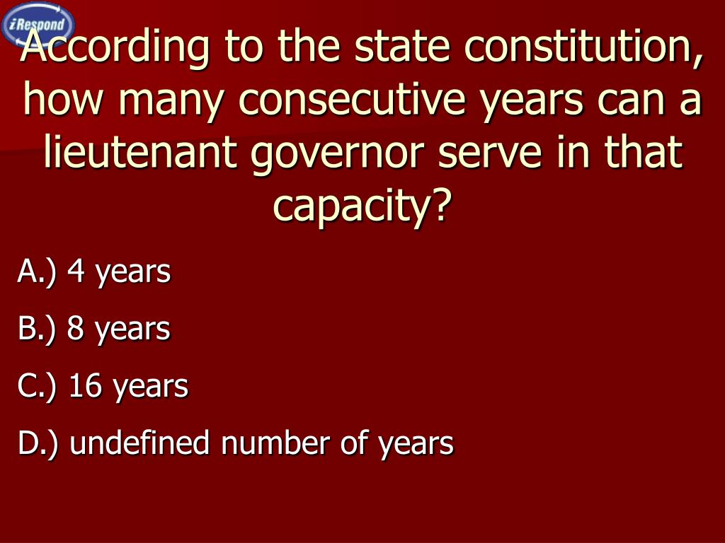 According to the state constitution, how many consecutive years can a lieutenant governor serve in that capacity?