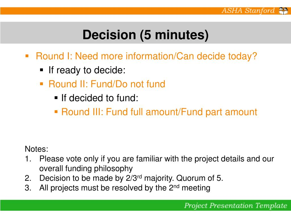 Decision (5 minutes)