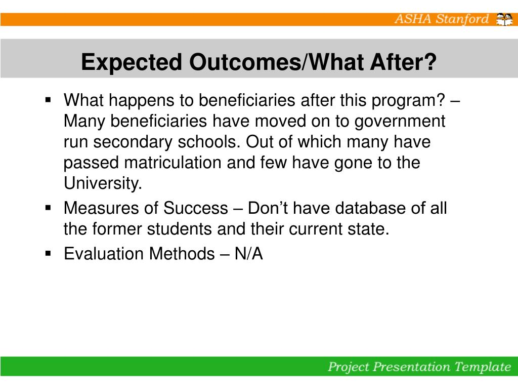 Expected Outcomes/What After?