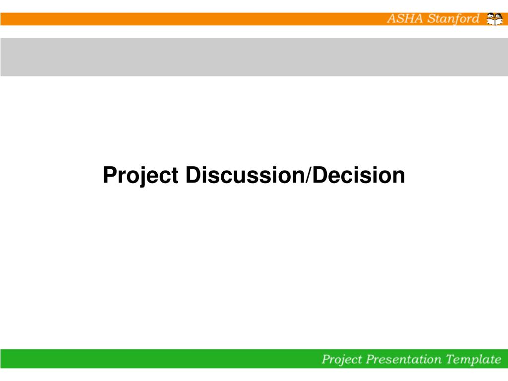 Project Discussion/Decision