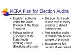 mera plan for election audits