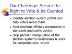 our challenge secure the right to vote be counted