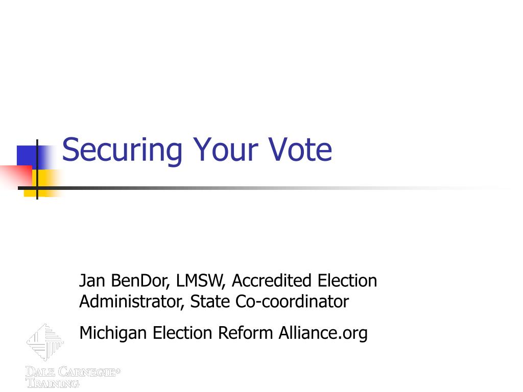 securing your vote l.