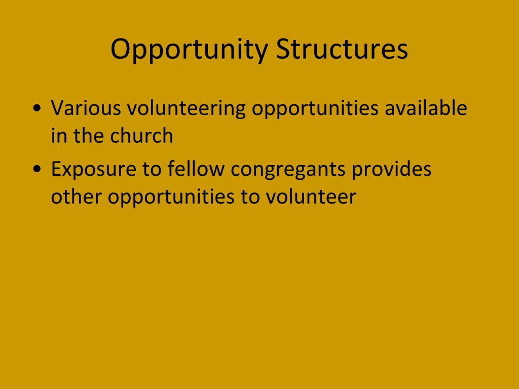 Opportunity Structures