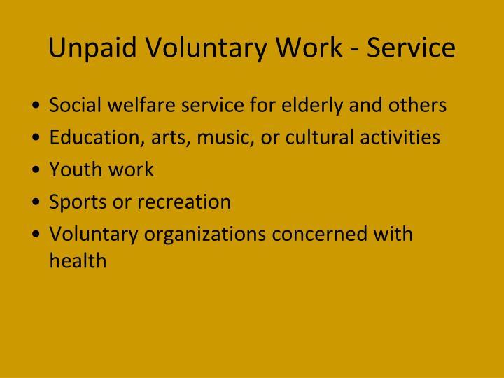Unpaid voluntary work service