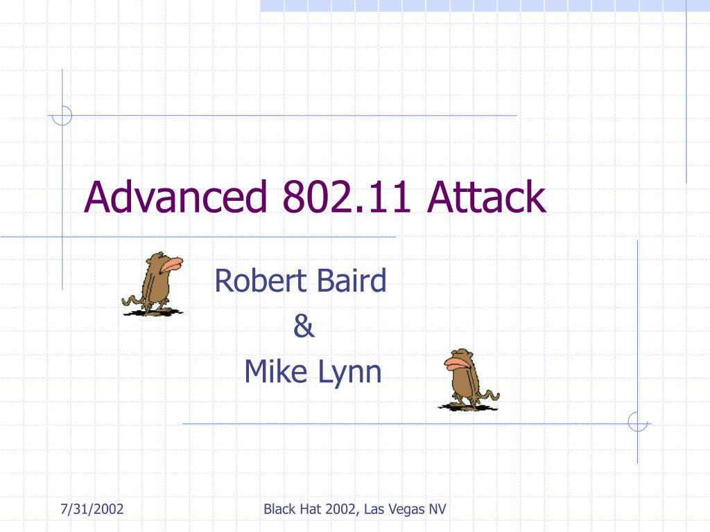 Advanced 802.11 Attack