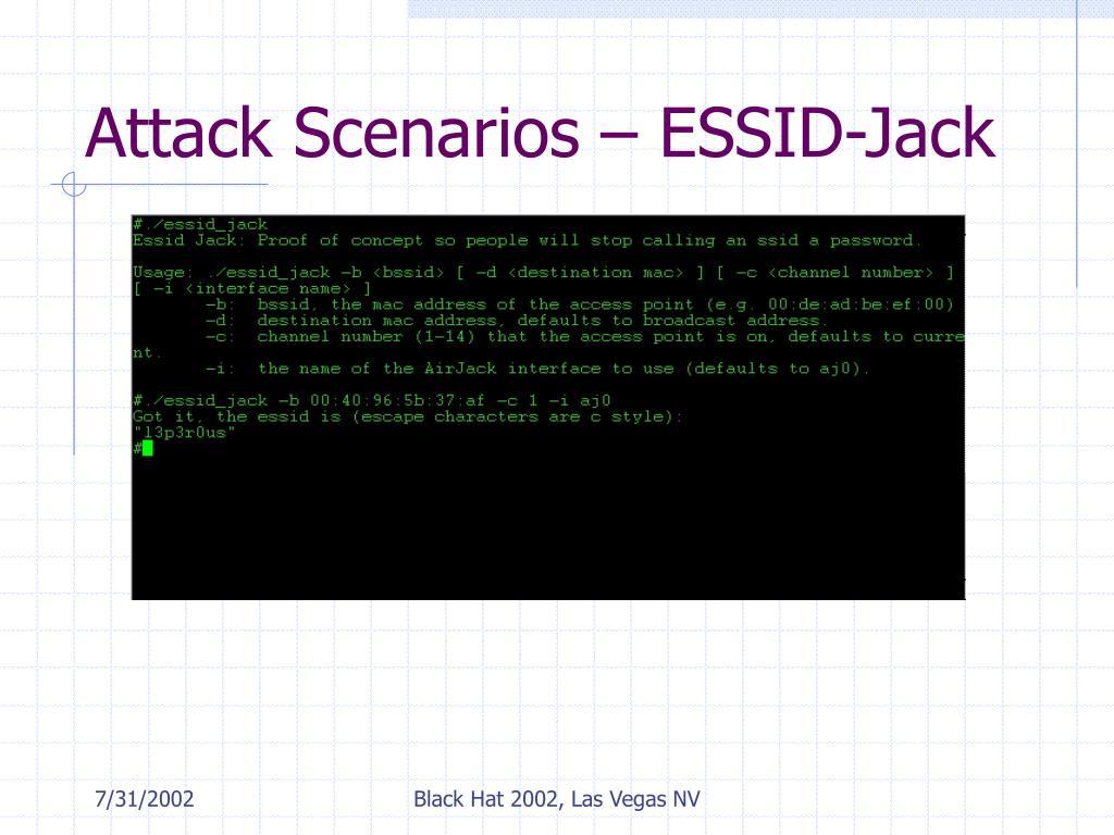 Attack Scenarios – ESSID-Jack