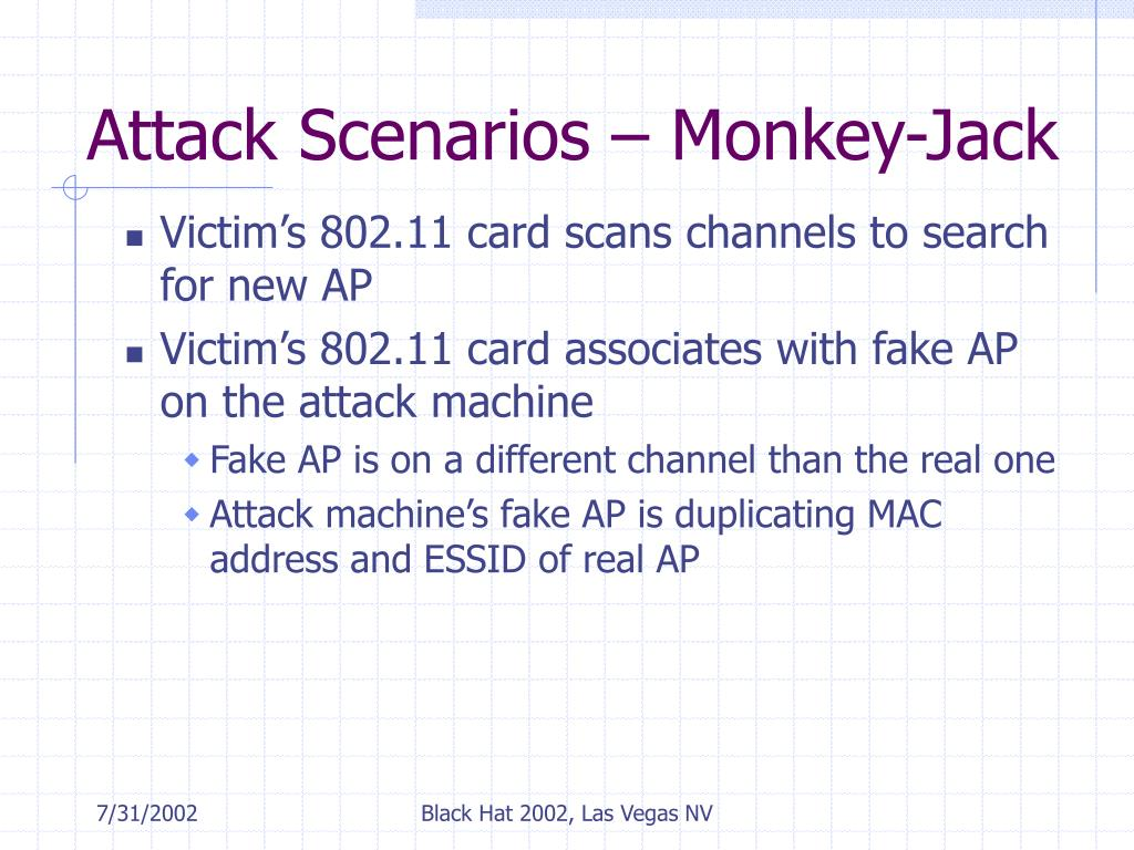Attack Scenarios – Monkey-Jack