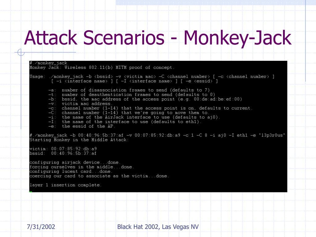 Attack Scenarios - Monkey-Jack