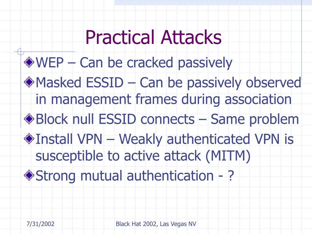 Practical Attacks