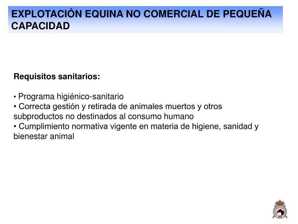 EXPLOTACIÓN EQUINA NO COMERCIAL DE PEQUEÑA CAPACIDAD