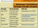 retirement tax deferred savings provider contacts