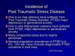 incidence of post traumatic stress disease