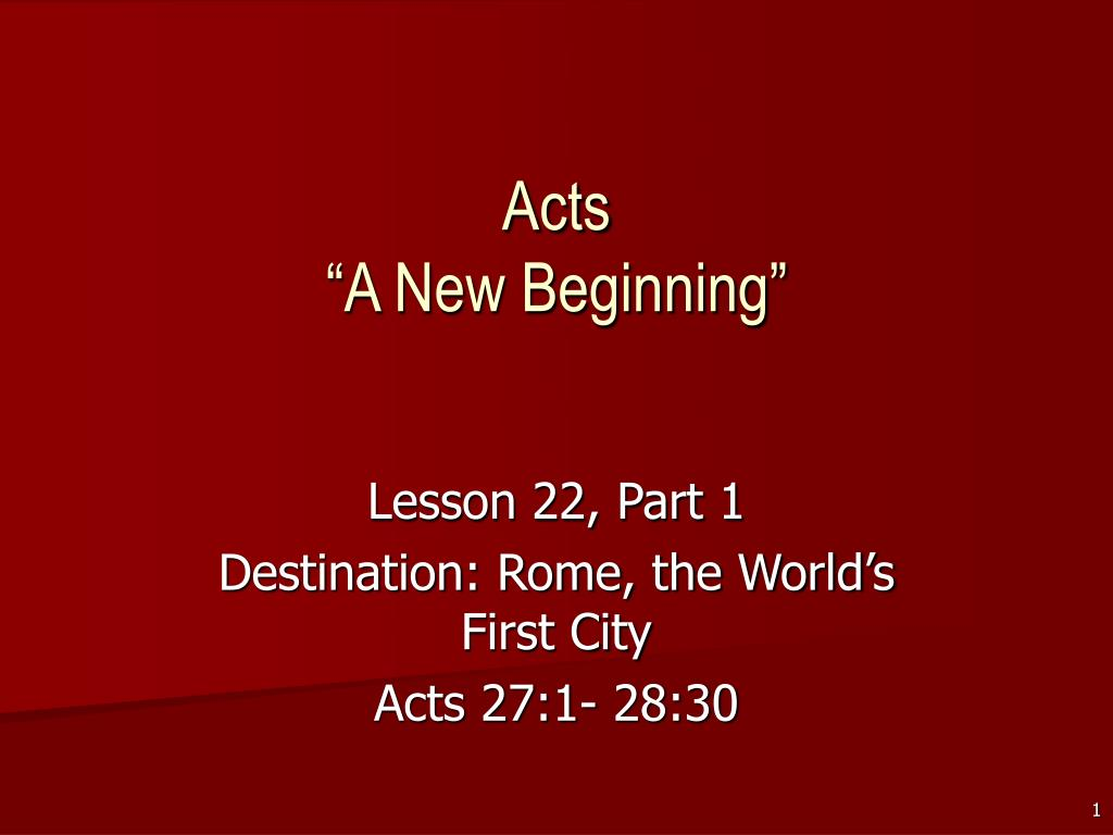 acts a new beginning l.
