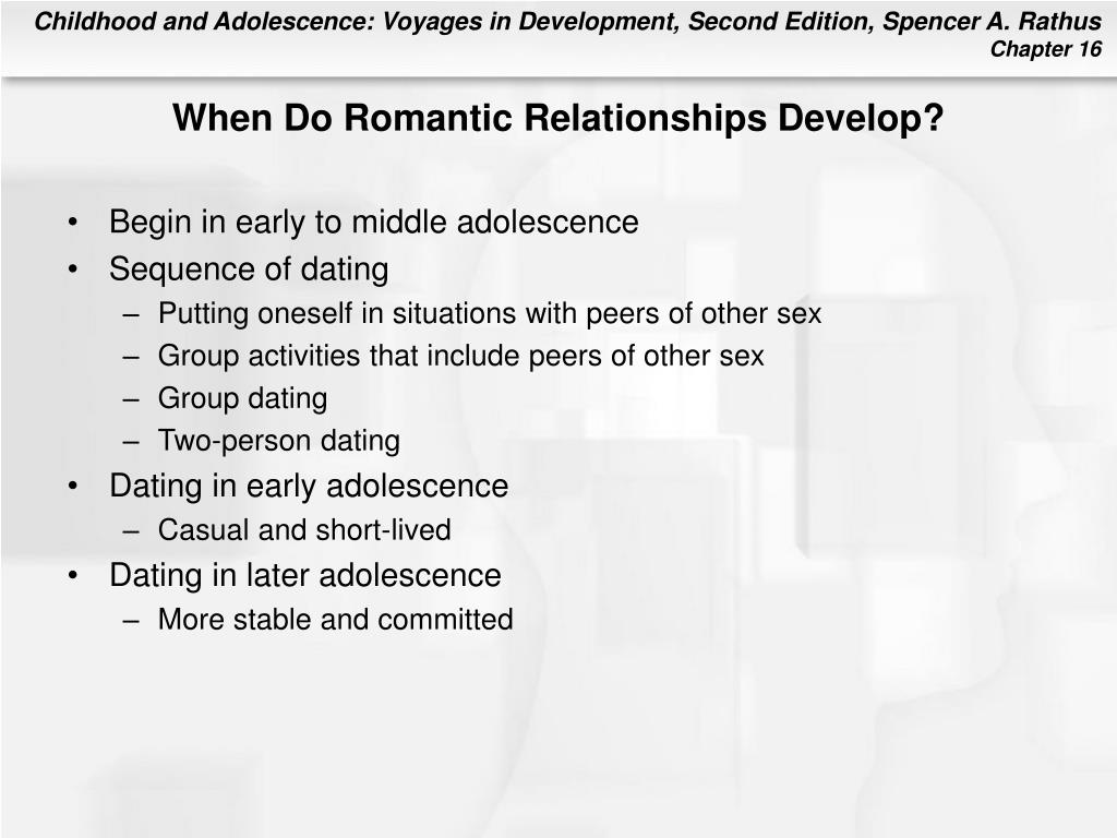 When Do Romantic Relationships Develop?