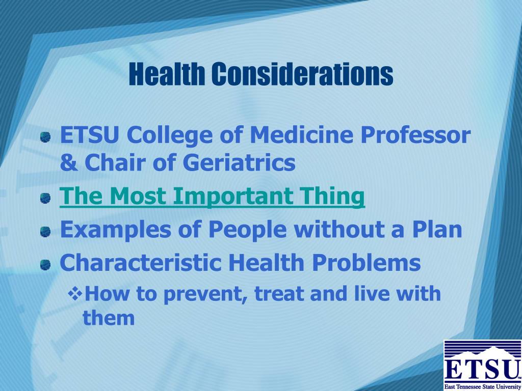 Health Considerations