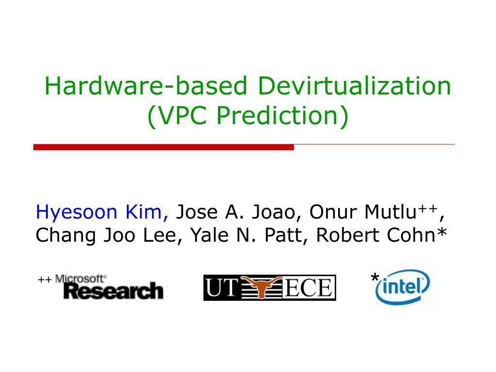 hardware based devirtualization vpc prediction l.