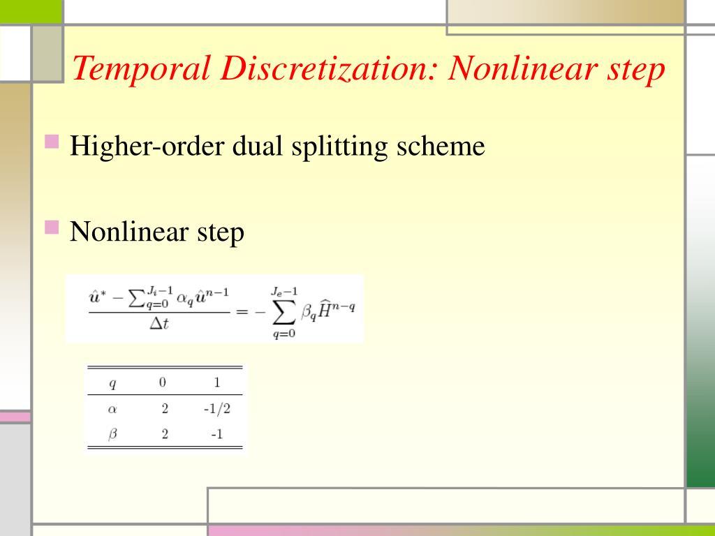 Temporal Discretization: Nonlinear step