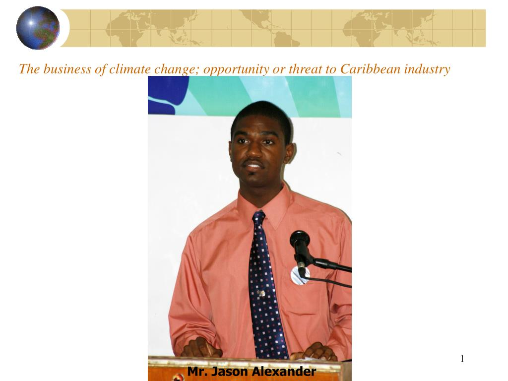 the business of climate change opportunity or threat to caribbean industry l.