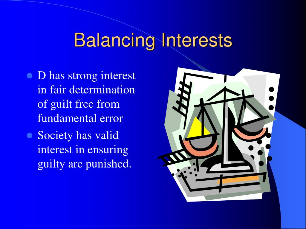 Balancing Interests