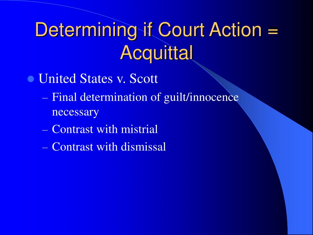 Determining if Court Action = Acquittal